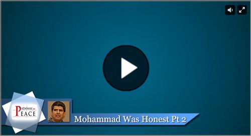 Mohammad Was Honest Part 2